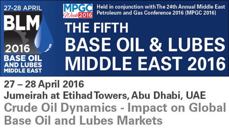 5th Annual Base Oil and Lubes Middle East Conference (BLM 2016)